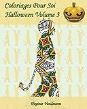 Coloriages Pour Soi - Halloween Volume 3: 25 silhouettes d'enfants en costumes d'Halloween