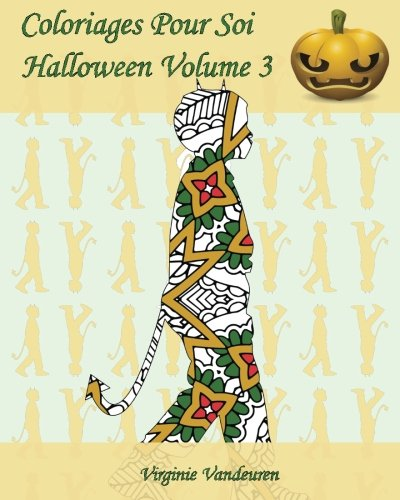 Coloriages Pour Soi - Halloween Volume 3: 25 silhouettes d'enfants en costumes d'Halloween