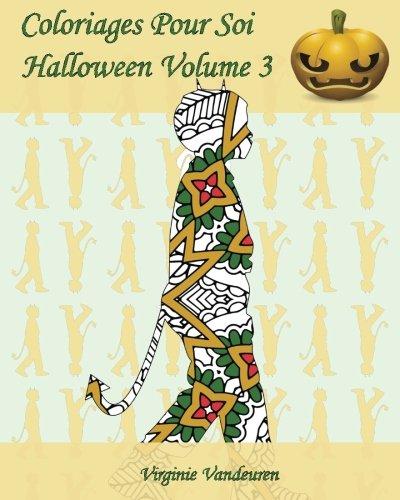 Coloriages Pour Soi - Halloween Volume 3: 25 silhouettes d'enfants en costumes - D'halloween Coloriage