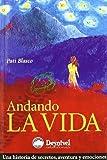 Andando La Vida (Literatura (desnivel))