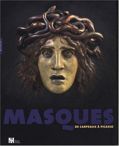 Masques : De Carpeaux à Picasso par Edouard Papet, Aude Virey-Wallon