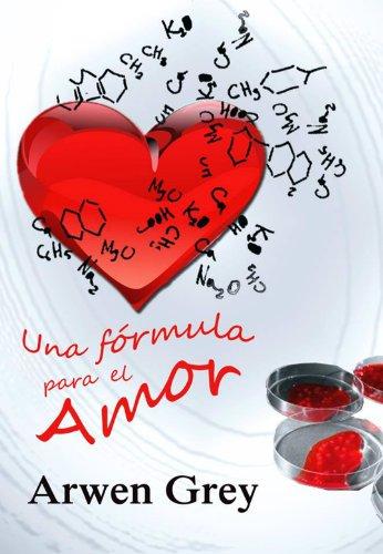 Una fórmula para el amor (Serie Madison nº 2) (Spanish (Serie Formula)