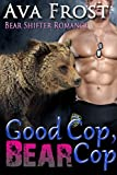 A Sexy Bear Shifter Cop and a bit of Mystery leads to one HOT and Steamy Romance!Erica's boss has been murdered and if finding his dead body at the office wasn't bad enough, she is also the #1 murder suspect.  Sure, she may not have always seen eye t...