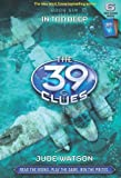 The 39 Clues 6: In Too Deep (The 39 Clues)