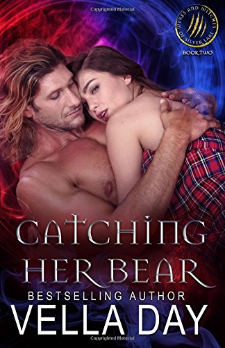 Catching Her Bear: A Hot Paranormal Fantasy Saga: Volume 2 (Weres and Witches of Silver Lake)