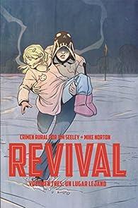 Revival vol. 3: Un lugar lejano par Tim Seeley