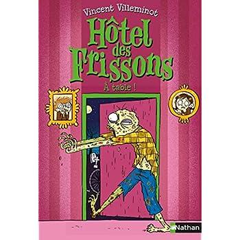 Hôtel des frissons - La mort qui tue - Tome 6 - Dès 8 ans (6)