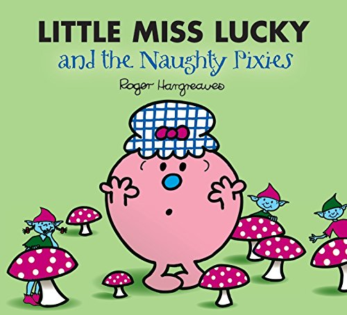 Little Miss Lucky and the Pixies (Mr. Men & Little Miss Magic)