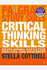 Critical Thinking Skills: Developing Effective Analysis and Argument (Palgrave Study Skills) Paperback