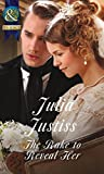 The Rake to Reveal Her (Ransleigh Rogues, Book 4) (Historical)