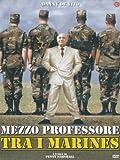 Mezzo Professore Tra I Marines [IT Import]