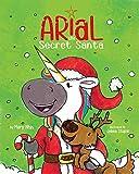 Arial, the Secret Santa (UnicornPreneur Book 7) (English Edition)