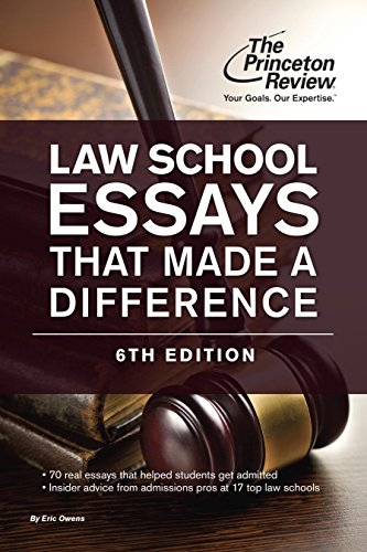 Law School Essays That Made a Difference, 6th Edition (Graduate School Admissions Guides)