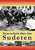 Feuerschein über den Sudeten - Dieter Heinze