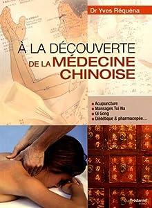 """Afficher """"Ã la découverte de la médecine chinoise"""""""