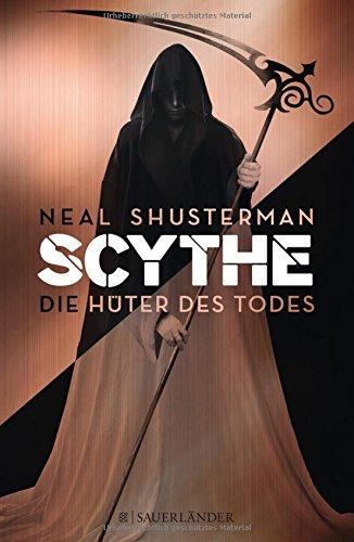 Buchseite und Rezensionen zu 'Scythe – Die Hüter des Todes' von Neal Shusterman