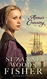 Anna's Crossing (An Amish Beginnings Novel) by Suzanne Woods Fisher (2015-03-04)