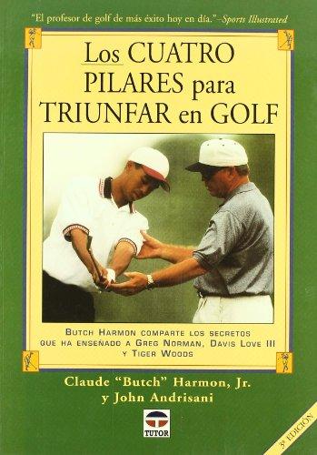 Los Cuatro Pilares Para Triunfar En Golf
