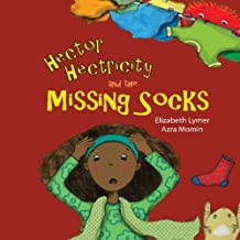 Hector Hectricity and the Missing Socks: A Prayerful Paracks Story: Volume 1