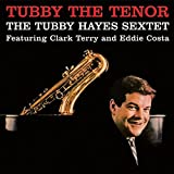 Tubby the Tenor