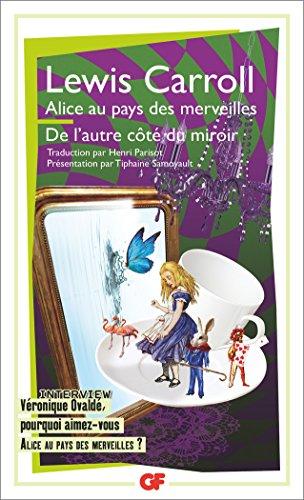 Alice au pays des merveilles - de l'autre cote du miroir et de ce qu'alice y trouva (GF)