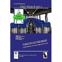 Dia's Team B-ng (3) (English Edition)