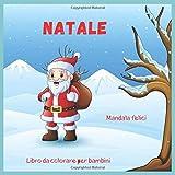 Natale - Libro da colorare per bambini - Mandala felici