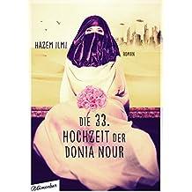 Die 33. Hochzeit der Donia Nour: Roman