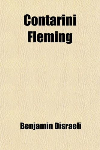 Contarini Fleming (Volume 2); A Psychological Autobiography