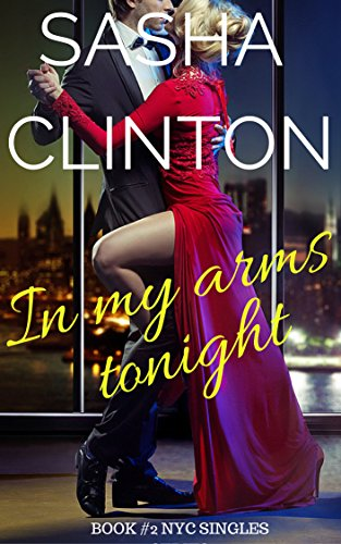 in-my-arms-tonight-nyc-singles-book-2