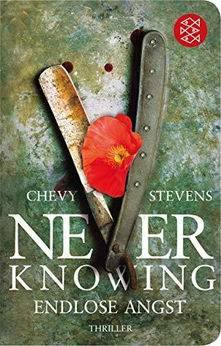 Never Knowing - Endlose Angst: Thriller (Fischer Taschenbibliothek)