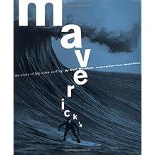 Maverick'S: The Story of Big Wave Surfing by Matt Warshaw (2003-10-31)