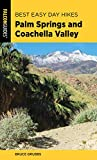 Best Easy Day Hikes Palm Springs and Coachella Valley (Best Easy Day Hikes Series) (English Edition)