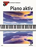 Axel Benthien: Piano aktiv Band 1 : die Methode für Digitalpiano - Dieses neue Unterrichtswerk wendet sich an alle, die das Musizieren auf modernen Digitalpianos erlernen wollen, sei es im Unterricht oder im Selbststudium. - Noten/sheet music [Unknown Binding]