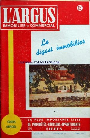 ARGUS IMMOBILIER ET COMMERCIAL (L') [No 27] du 01/05/1955 par COLLECTIF
