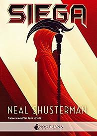 Siega par Neal Shusterman