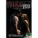 Wished for You: The Blogger Diaries Book One (English Edition)