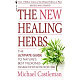 The New Healing Herbs: Revised and Updated