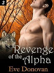 Revenge of the Alpha: Part 3 (Hot BBW Werewolf Shifter Romance Serial) (Canibri Wolves)