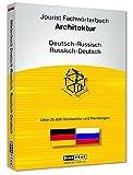 Jourist Fachwörterbuch Architektur Russisch-Deutsch, Deutsch-Russisch
