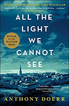 All the Light We Cannot See: A Novel (English Edition) di [Doerr, Anthony]