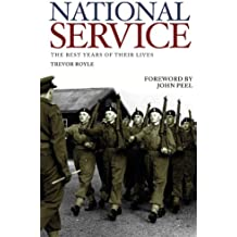 National Service: The Best Years of Their Lives
