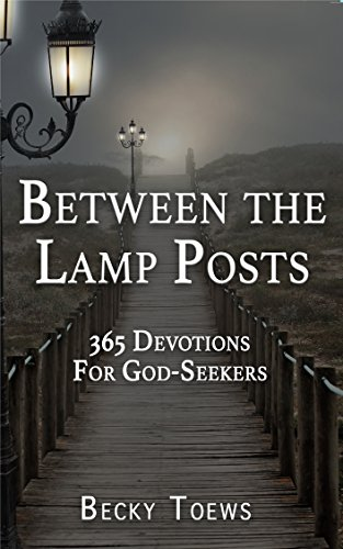 Between the Lamp Posts: 365 Devotions for God-Seekers (English ...