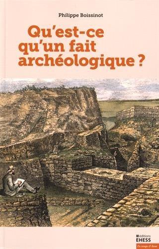 Qu'est-ce qu'un fait archéologique ?