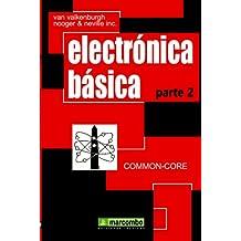 Electrónica Básica, Parte 2