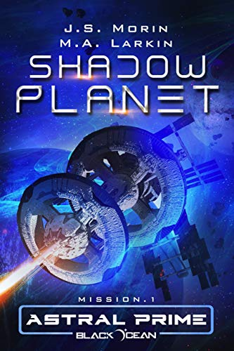 Shadow Planet: Mission 1 (Black Ocean: Astral Prime) (English ...