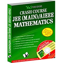 Crash Course JEE(Main)/AIEEE - Mathematics: Working Tricks To Score High In Mathematics In Engineering Entrance Exams