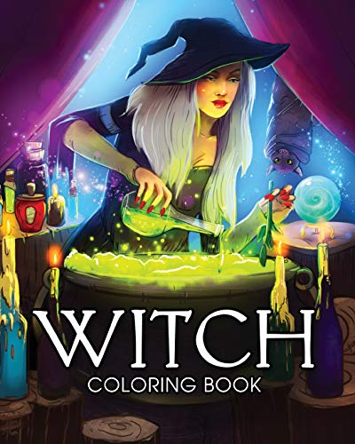 A Coloring Book for Adults Featuring Beautiful Witches, Magical Potions, and Spellbinding Ritual Scenes ()
