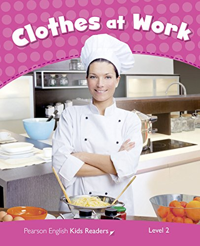 Penguin Kids 2 Clothes At Work Reader CLIL (Pearson English Kids Readers) - 9781408288139