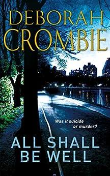 All Shall Be Well (Duncan Kincaid / Gemma James Novels)